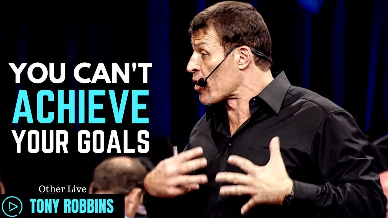 Photo of Video: Why Most People Fail to Achieve Their Goals- By Tony Robbins
